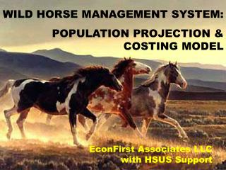 EconFirst Associates LLC with HSUS Support