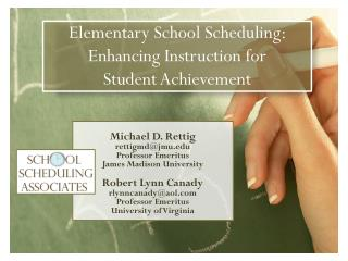 Elementary School Scheduling: Enhancing Instruction  for       Student  Achievement