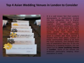 Top 4 Asian Wedding Venues in London to Consider