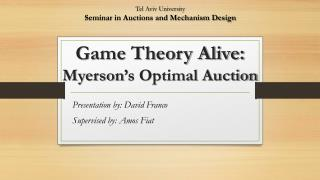 Game Theory Alive: Myerson's Optimal Auction