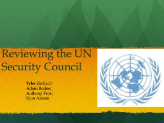 Reviewing the UN       Security Council
