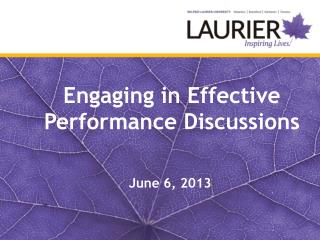 Engaging in Effective  Performance Discussions