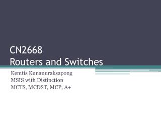 CN2668 Routers and Switches