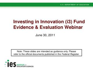 Investing in Innovation i3 Fund Evidence  Evaluation Webinar
