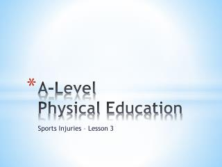 A-Level Physical Education