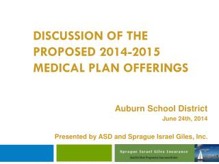 Discussion of the Proposed 2014-2015 Medical Plan Offerings