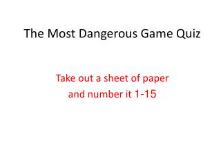 The Most Dangerous Game Quiz