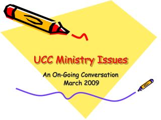 UCC Ministry Issues