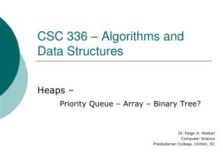CSC  336  – Algorithms and Data Structures