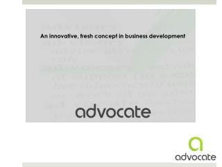 An innovative, fresh concept in business development