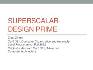 SuperScalar  Design Prime