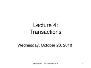 Lecture  4: Transactions