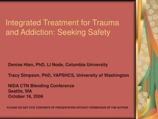 Integrated Treatment for Trauma and Addiction: Seeking Safety