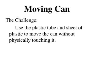 Moving Can