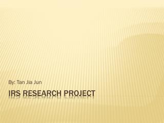 IRS Research Project