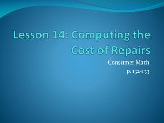 Lesson 14: Computing the Cost of Repairs