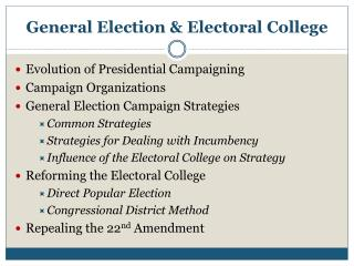 General  Election & Electoral College