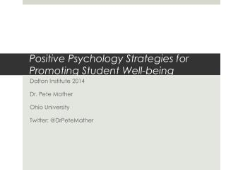 Positive Psychology Strategies for Promoting Student Well-being