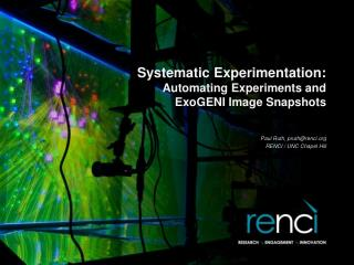 Systematic Experimentation: Automating Experiments and ExoGENI  Image Snapshots