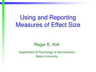 Using and Reporting Measures of Effect Size