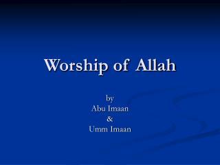 Worship of Allah