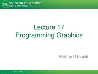 Lecture 17 Programming  Graphics