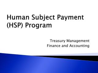 Human Subject Payment (HSP) Program