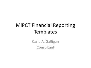 MiPCT Financial Reporting Templates