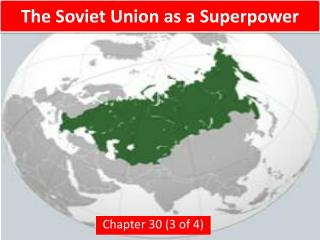 The Soviet Union as a Superpower