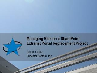 Managing Risk on a SharePoint Extranet Portal Replacement Project