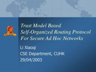 Trust Model Based  Self-Organized Routing Protocol For Secure Ad Hoc Networks
