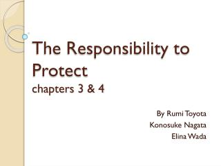The Responsibility to Protect chapters 3 & 4