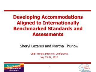 Developing Accommodations Aligned to Internationally Benchmarked Standards and Assessments
