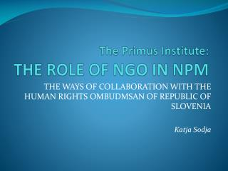 The Primus Institute: THE ROLE OF NGO IN NPM
