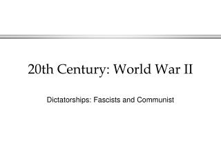 20th Century: World War II