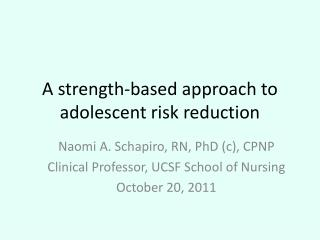 A strength-based approach to adolescent risk reduction
