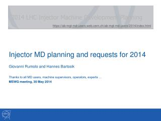 Injector MD planning and requests for 2014
