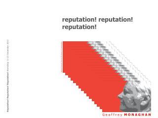 reputation! r eputation! reputation!