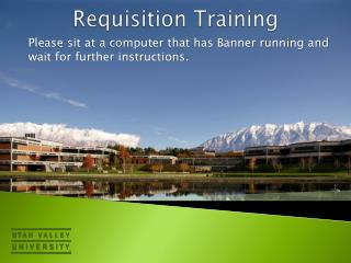 Requisition Training