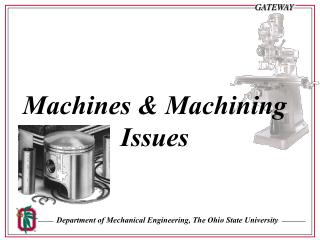 Machines & Machining Issues