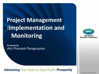 Project Management   : Implementation and  Monitoring