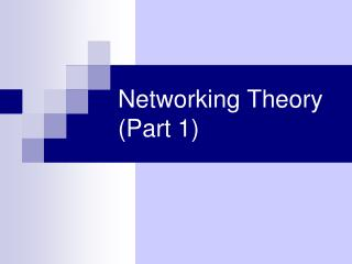 Networking Theory (Part 1)