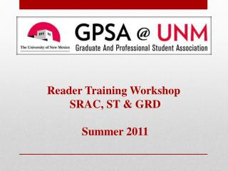 Reader Training Workshop  SRAC, ST & GRD Summer  2011