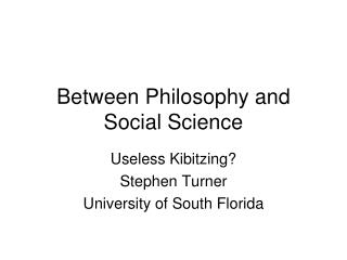 Between Philosophy and Social Science