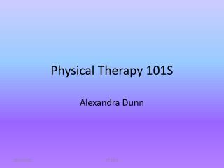 Physical Therapy 101S