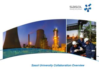 Sasol University Collaboration Overview