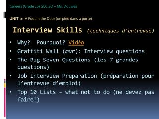 Careers (Grade 10) GLC 2O – Ms.  Douwes UNIT   2 :  A Foot in the Door (un pied  dans  la  porte )