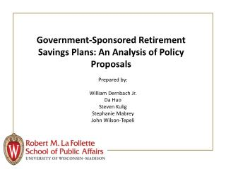 Government-Sponsored Retirement Savings Plans: An Analysis of Policy Proposals