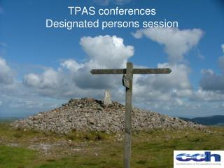 TPAS conferences Designated persons session