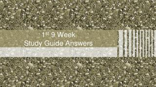 1 st  9 Week  Study Guide Answers